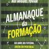 Federação de Futebol lançou Almanaque da Formação
